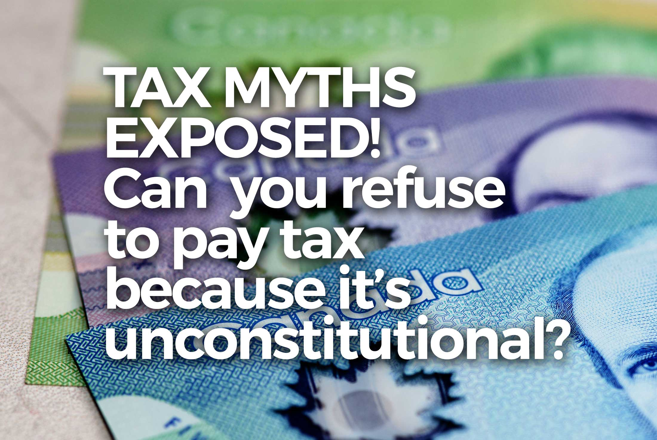 Canadian Tax Myth
